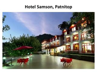 Book Hotel Samson in patnitop
