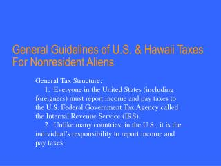 general guidelines of u.s.  hawaii taxes for nonresident aliens