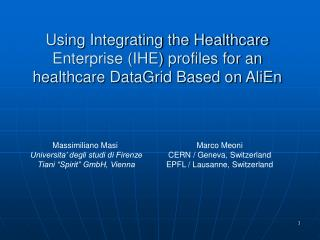 using integrating the healthcare enterprise ihe profiles for an healthcare datagrid based on alien