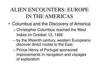 alien encounters: europe in the americas
