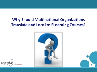 Why Should Multinational Organizations Translate and Locali