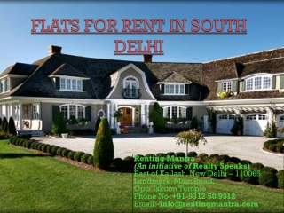 Flats for rent in south delhi.