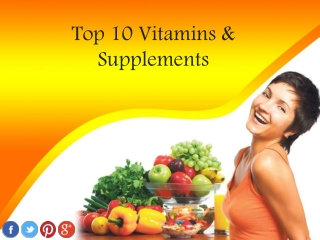 Top 10 Vitamins and Supplements 2014