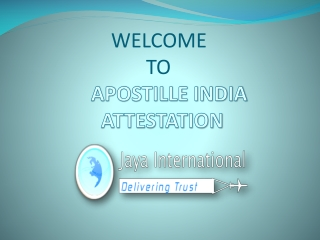 Provider of apostille india attestation