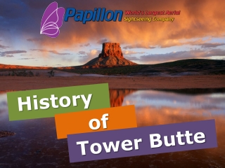 History of Tower Butte