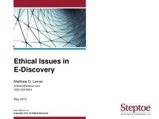 Ethical Issues in  E-Discovery