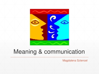Meaning & communication