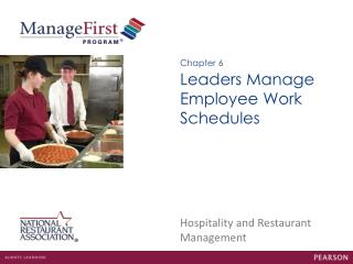Leaders Manage Employee Work Schedules