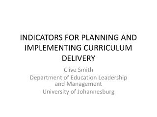 INDICATORS FOR PLANNING AND IMPLEMENTING CURRICULUM DELIVERY