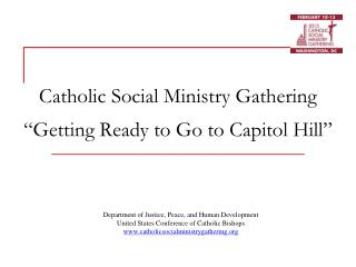 "Catholic Social Ministry Gathering ""Getting Ready to Go to Capitol Hill"""