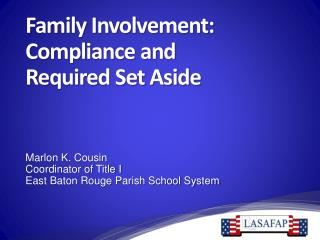 Family Involvement: Compliance and                  Required Set Aside
