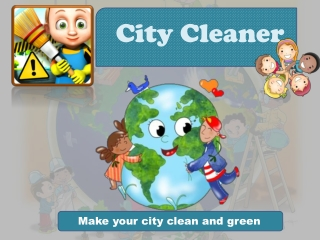 How to Save City - Train your Toddler with City Cleaner Kids
