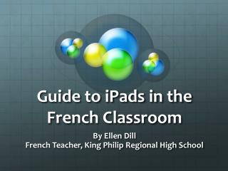 Guide to iPads in the French Classroom