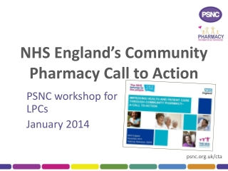 NHS England�s  Community  Pharmacy Call to Action