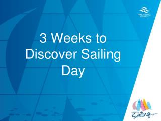 3  Weeks to Discover Sailing Day
