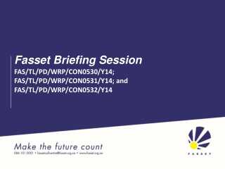 Fasset Briefing Session