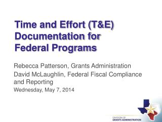 Time and Effort (T&E) Documentation for Federal Programs