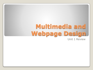 Multimedia and Webpage Design