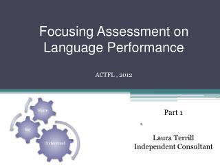 Focusing Assessment on Language Performance