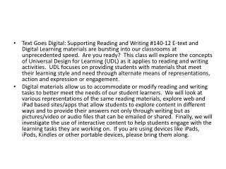 Text Goes Digital: Supporting Reading and Writing
