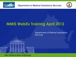 MMIS WebEx Training April 2012