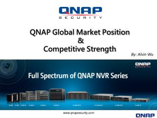 QNAP Global Market Position  &  Competitive Strength