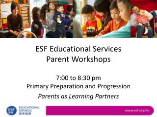 ESF Educational Services Parent Workshops
