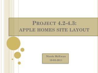 Project 4.2-4.3:  apple homes site layout