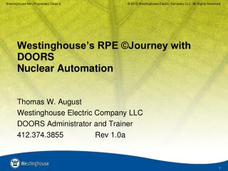 Westinghouse's RPE ©Journey with DOORS  Nuclear Automation