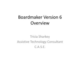 Boardmaker Version 6  Overview