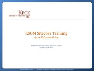 KSOM Sitecore Training Quick Reference Guide