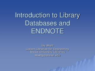 Introduction to Library Databases and ENDNOTE