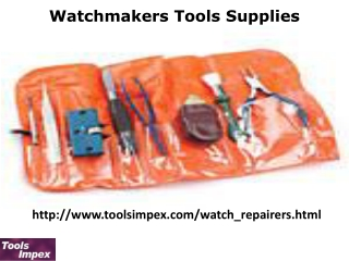 Watchmakers Tools Supplies- Tools Impex