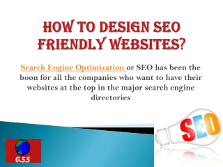 GSS-How to Design SEO Friendly Websites?