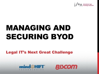 Managing and Securing BYOD