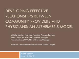 Developing effective relationships between community providers and              physicians: An Alzheimer's Model