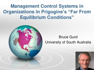 "Management Control Systems in Organizations in  Prigogine's ""Far  From Equilibrium  Conditions"""