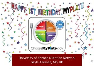 University of Arizona Nutrition Network Gayle  Alleman , MS, RD