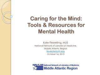 Caring for the Mind: Tools & Resources for  Mental Health