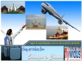 Book Flights at Cheap airfare from Srinagar to Chennai