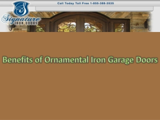 Benefits of Ornamental Iron Garage Doors