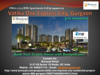 Vatika One Express City Gurgaon – Affordable Homes in sector