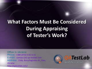 What Factors Must Be Considered During Appraising of Tester'