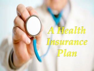 A Health Insurance Plan