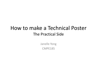 How to make a Technical Poster The Practical Side