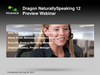 Dragon NaturallySpeaking 12 Preview Webinar
