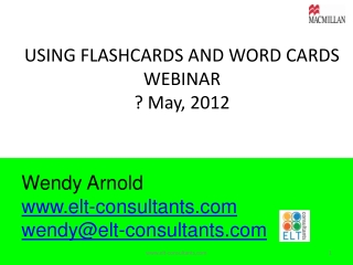 USING FLASHCARDS AND WORD CARDS WEBINAR ? May, 2012