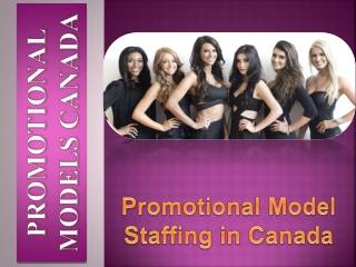 Promotional Model Staffing in Canada