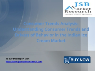 JSB Market Research:Indian Ice Cream Market