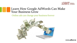 Learn How Google AdWords Can Make Your Business Grow